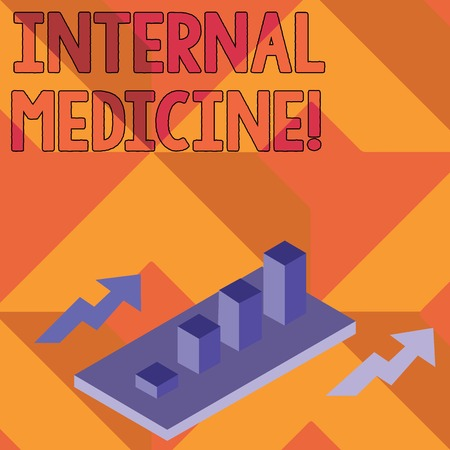 Writing note showing Internal Medicine. Business concept for dedicated to the diagnosis and medical treatment of adults Clustered 3D Bar Chart Graph in Perspective with Two Arrows