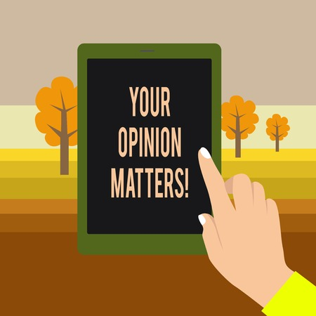 Text sign showing Your Opinion Matters. Business photo showcasing show you do not agree with something that just been said Female Hand with White Polished Nails Pointing Finger Tablet Screen Off Foto de archivo