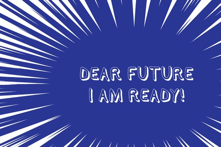 Conceptual hand writing showing Dear Future I Am Ready. Concept meaning suitable state for action or situation being fully prepared Abstract geometric deep design Simulating depth and stains Stock Photo