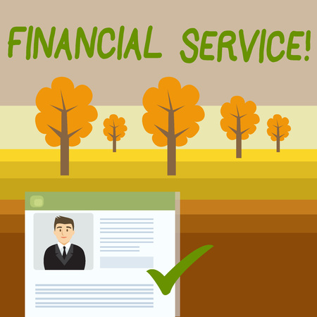 Conceptual hand writing showing Financial Service. Concept meaning economic services provided by the finance industry Curriculum Vitae Resume of Candidate Marked by Color Mark