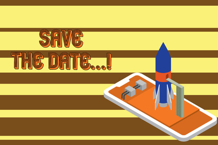 Text sign showing Save The Date. Business photo showcasing Organizing events well make day special event organizers Ready to launch rocket lying smartphone. Startup negotiations to begin Фото со стока