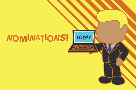 Handwriting text Nominations. Conceptual photo action of nominating or state being nominated for prize Standing professional businessman holding open laptop right hand side