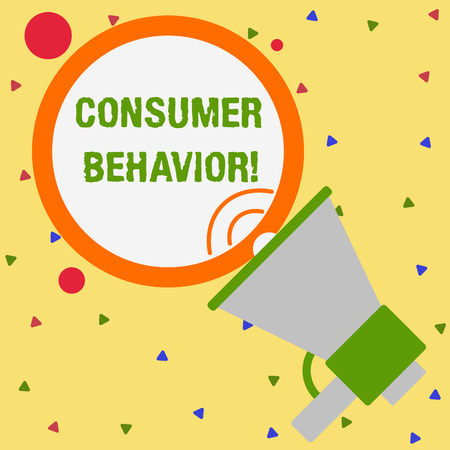 Conceptual hand writing showing Consumer Behavior. Concept meaning study of how individual customers interacts with the brand Speaking Trumpet Round Stroked Speech Balloon Announcement