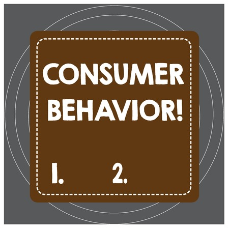Writing note showing Consumer Behavior. Business concept for study of how individual customers interacts with the brand Dashed Stipple Line Blank Square Colored Cutout Frame Bright Background