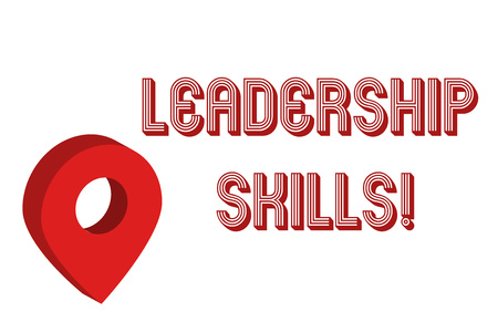 Writing note showing Leadership Skills. Business concept for Skills and qualities that leaders possess Taking a lead Map Locator Chart Marker Placeholder Location Pointer Signaling Radar Stock Photo