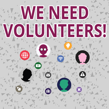 Word writing text We Need Volunteers. Business photo showcasing someone who does work without being paid for it Networking Technical Icons with Chat Heads Scattered on Screen for Link Up