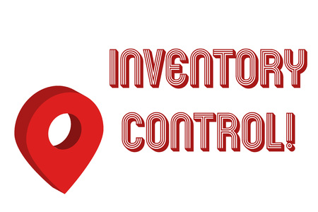 Writing note showing Inventory Control. Business concept for regulating and maximising your company s is inventory Map Locator Chart Marker Placeholder Location Pointer Signaling Radar