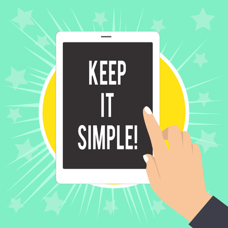 Writing note showing Keep It Simple. Business concept for ask something easy understand not go into too much detail Female Hand with White Polished Nails Pointing Finger Tablet Screen Off