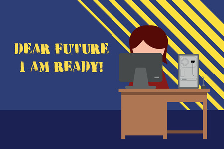 Conceptual hand writing showing Dear Future I Am Ready. Concept meaning suitable state for action or situation being fully prepared Young female working in office computer office monitor photo