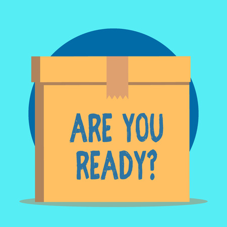Writing note showing Are You Ready Question. Business concept for used telling someone start something when feel prepared Rectangular equal size hard carton cardboard with irregular zigzag tape Stock Photo