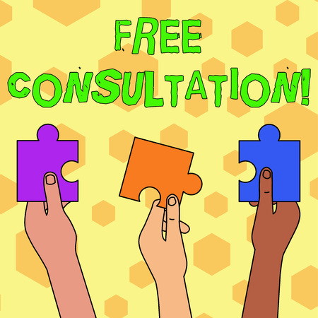 Word writing text Free Consultation. Business photo showcasing meeting to discuss something or to get advice without fee Three Colored Empty Jigsaw Puzzle Pieces Held in Different People Hands