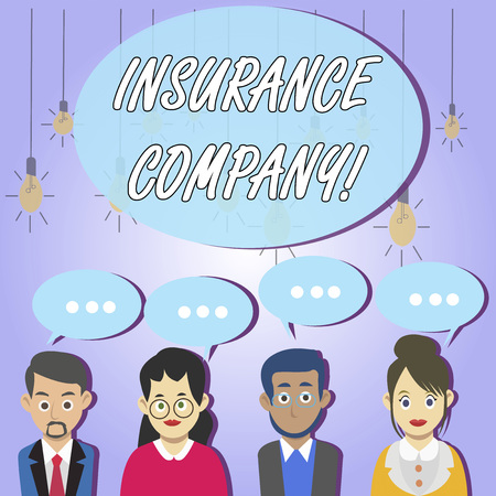 Writing note showing Insurance Company. Business concept for company that offers insurance policies to the public Group of Business People with Speech Bubble with Three Dots