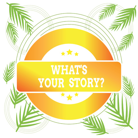 Word writing text What S Your Story Question. Business photo showcasing asking demonstrating about his past life actions career or events Colored Round Shape Label Badge Stars Blank Rectangular Text Box Award Stock fotó