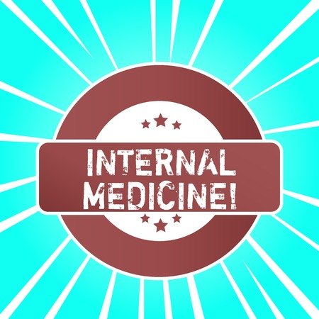 Handwriting text writing Internal Medicine. Conceptual photo dedicated to the diagnosis and medical treatment of adults Colored Round Shape Label Badge Stars Blank Rectangular Text Box Award