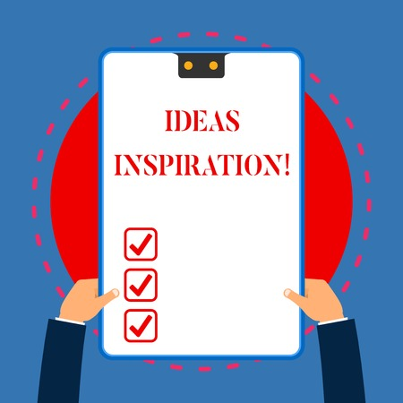 Handwriting text writing Ideas Inspiration. Conceptual photo feeling of enthusiasm you get from someone or something White rectangle clipboard with blue frame has two holes holds by hands