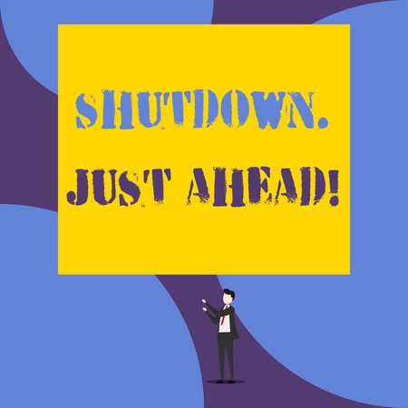 Text sign showing Shutdown Just Ahead. Business photo showcasing closing factory business either short time or forever Isolated view young man standing pointing upwards two hands big rectangle