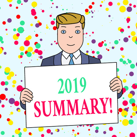 Text sign showing 2019 Summary. Business photo showcasing summarizing past year events main actions or good shows Smiling Man Holding Formal Suit Big Blank Poster Board in Front of Himself