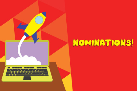 Writing note showing Nominations. Business concept for action of nominating or state being nominated for prize Successful rocket launching laptop background Startup grow Stock Photo