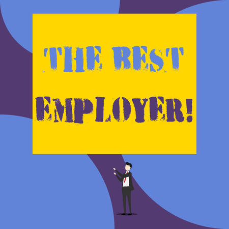 Text sign showing The Best Employer. Business photo showcasing created workplace showing feel heard and empowered Isolated view young man standing pointing upwards two hands big rectangle Imagens