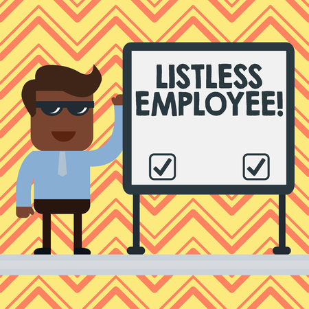 Word writing text Listless Employee. Business photo showcasing an employee who having no energy and enthusiasm to work Businessman Office Worker Sunglasses Blank Whiteboard Meeting Presentation Stok Fotoğraf