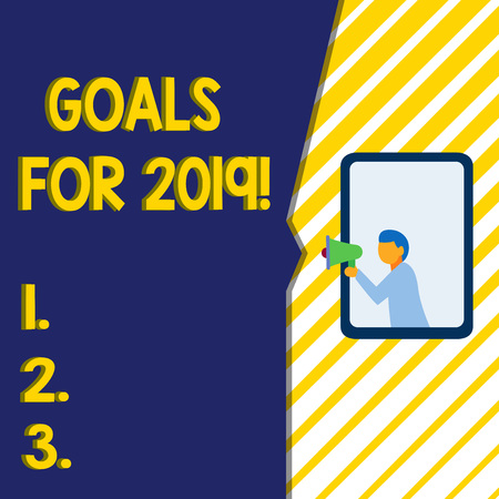 Writing note showing Goals For 2019. Business concept for object of demonstratings ambition or effort aim or desired result Man stands in window hold loudspeaker speaking trumpet without listener Stock Photo