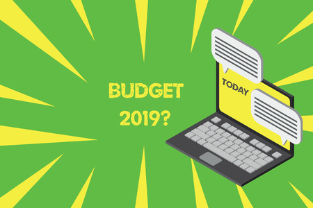 Handwriting text writing Budget 2019 Question. Conceptual photo estimate of income and expenditure for next year Laptop receiving sending information conversation texting internet wireless
