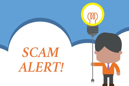 Text sign showing Scam Alert. Business photo text fraudulently obtain money from victim by persuading him Standing man tie holding plug socket light bulb to connect idea. Startup