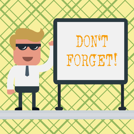 Conceptual hand writing showing Don T Forget. Concept meaning used to remind someone about important fact or detail Office Worker Sunglass Blank Whiteboard Meeting Presentation