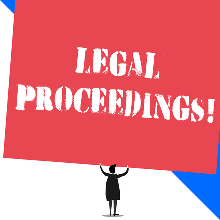 Conceptual hand writing showing Legal Proceedings. Concept meaning procedure instituted in a court of law to acquire benefit Standing short hair woman dress hands up holding rectangle