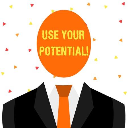 Écrit remarque montrant Utilisez votre potentiel. Concept d'affaires pour atteindre autant de capacités naturelles rend possible la figure de dessin symbolique de l'homme costume formel tête ovale Faceles Banque d'images