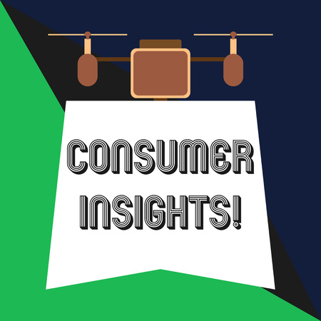 Text sign showing Consumer Insights. Business photo showcasing understanding customers based on their buying behavior Drone holding downwards banner. Geometrical abstract background design