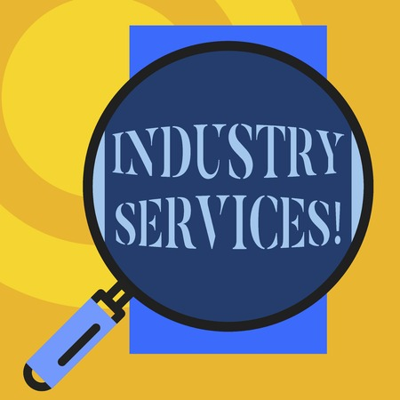 Text sign showing Industry Services. Business photo showcasing type of business that provides services to customers Big magnifier glass looking vertical rectangle. Geometrical background 免版税图像