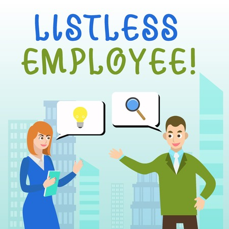 Handwriting text writing Listless Employee. Conceptual photo an employee who having no energy and enthusiasm to work Business Partners Colleagues Jointly Seeking Problem Solution Generate Idea