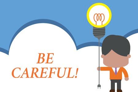 Signo de texto que muestra tenga cuidado. Foto de negocios y texto asegurándose de evitar un peligro potencial percance o daño. Puesta en marcha