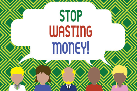 Writing note showing Stop Wasting Money. Business concept for advicing demonstrating or group to start saving and use it wisely Five different persons sharing speech bubble People talking Archivio Fotografico