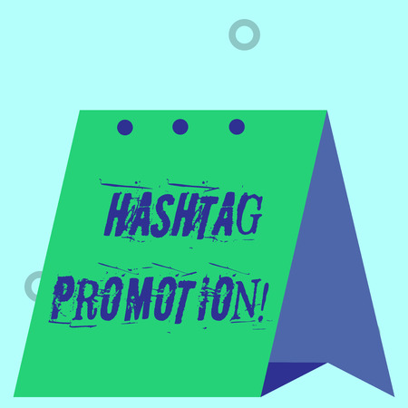Word writing text Hashtag Promotion. Business photo showcasing more showing can discover and engage with your content Modern fresh and simple design of calendar using hard folded paper material
