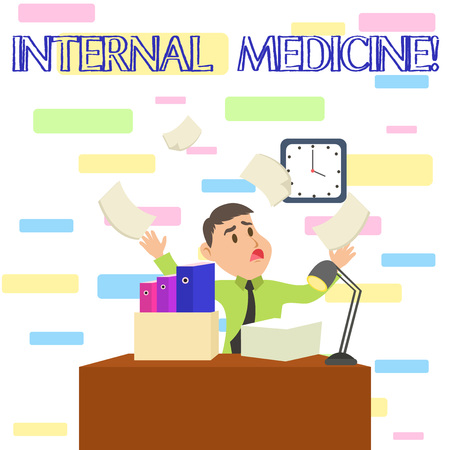 Writing note showing Internal Medicine. Business concept for dedicated to the diagnosis and medical treatment of adults Male Manager Cluttered Workspace Overflow Time Shortage