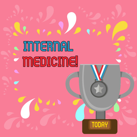Word writing text Internal Medicine. Business photo showcasing dedicated to the diagnosis and medical treatment of adults Trophy Cup on Pedestal with Plaque Decorated by Medal with Striped Ribbon