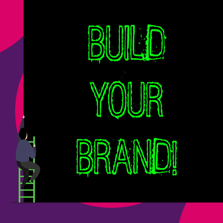 Handwriting text Build Your Brand. Conceptual photo creates or improves customers knowledge and opinions of product Back view young man climbing up staircase ladder lying big blank rectangle