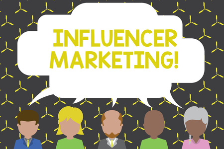 Handwriting text Influencer Marketing. Conceptual photo Endorser who Influence Potential Target Customers Five different races persons sharing blank speech bubble. People talking