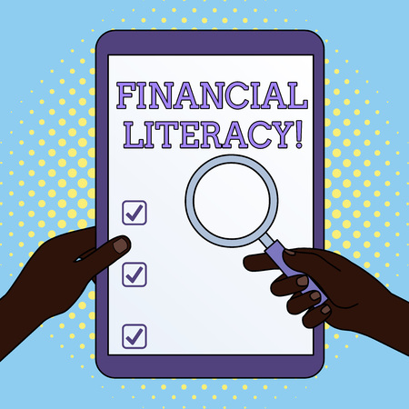 Word writing text Financial Literacy. Business photo showcasing Understand and knowledgeable on how money works Hands Holding Magnifying Glass Against Switched Off Touch Screen Tablet