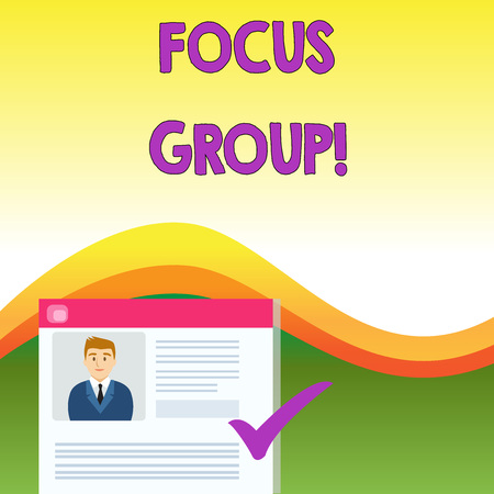 Text sign showing Focus Group. Business photo text showing assembled to participate in discussion about product Curriculum Vitae Resume of Young Male Candidate Marked by Colored Checkmark