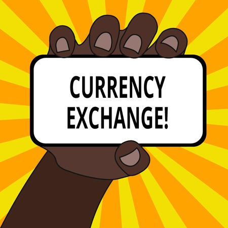 Word writing text Currency Exchange. Business photo showcasing Process of changing one currency into another ForEx Closeup of Smartphone Device Held in Hand with Blank Screen and Text Space