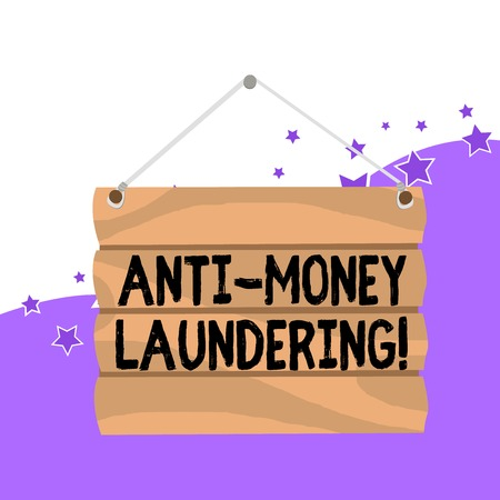 Handwriting text Anti Money Laundering. Conceptual photo regulations stop generating income through illegal actions Hook Up Blank Sign Plate. Empty Wooden Signboard with Lope for Hang