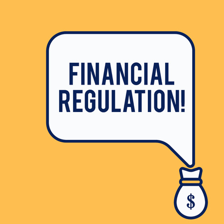 Word writing text Financial Regulation. Business photo showcasing aim to Maintain the integrity of Finance System Isolated front view speech bubble pointing down dollar USD money bag icon Standard-Bild