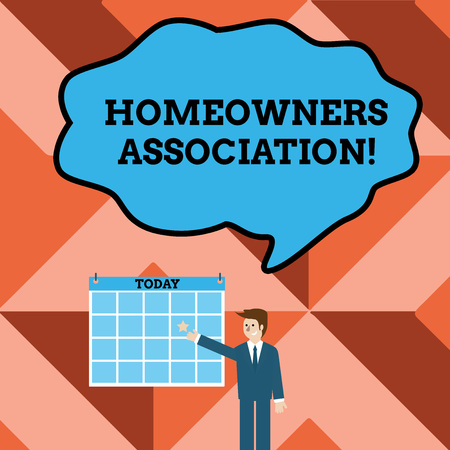 Conceptual hand writing showing Homeowners Association. Concept meaning Organization with fee for upkeeps of Gated Community Businessman Smiling and Pointing Calendar with Star on Wall