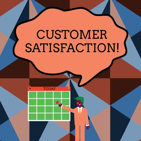 Writing note showing Customer Satisfaction. Business concept for Exceed Consumer Expectation Satisfied over services Businessman Smiling and Pointing Calendar with Star on Wall