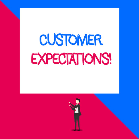 Writing note showing Customer Expectations. Business concept for Benefits a Client Expect Surpass the needs and wants Isolated view man standing pointing upwards two hands big rectangle