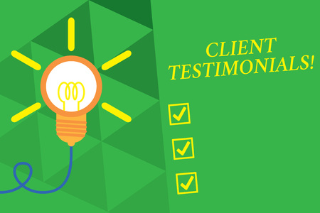 Word writing text Client Testimonials. Business photo showcasing Written Declaration Certifying demonstratings Character Value Big idea light bulb. Successful turning idea invention innovation. Startup