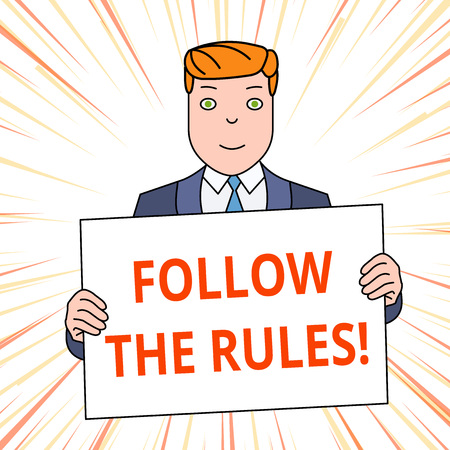 Handwriting text Follow The Rules. Conceptual photo go with regulations governing conduct or procedure Smiling Man Holding Formal Suit Big Blank Poster Board in Front of Himself